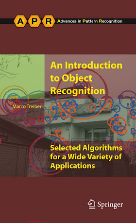 1849962340 {0EF5F114} An Introduction to Object Recognition_ Selected Algorithms for a Wide Variety of Applications [Treiber 2010-08-02].pdf