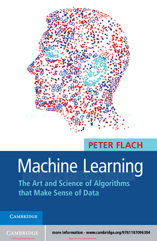 Machine Learning_ The Art and Science of Algorithms that Make Sense of Data [Flach 2012-11-12].pdf