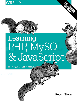 OReilly Learning PHP MySQL and JavaScript, With jQuery CSS and HTML5 4th (2015).pdf