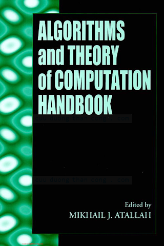 0849326494 {734F5811} Algorithms and Theory of Computation Handbook [Atallah 1998-11-23].pdf