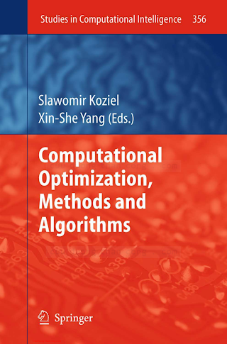 3642208584 {181DB79E} Computational Optimization, Methods and Algorithms [Koziel _ Yang 2011-06-17].pdf