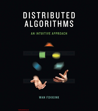 0262026775 {3AD461F7} Distributed Algorithms_ An Intuitive Approach [Fokkink 2013-12-06].pdf