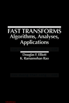 0122370805 {5A0BACD4} Fast Transforms_ Algorithms, Analyses, Applications [Elliott _ Rao 1983-02-11].pdf
