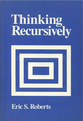 0471816523 {50B94547} Thinking Recursively [Roberts 1986-01-17].pdf
