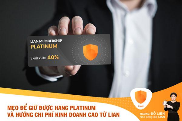 Mẹo để người bán và đại lý luôn giữ được hạng Platinum, hưởng chi phí kinh doanh và những quyền lợi đặc biệt từ LIAN
