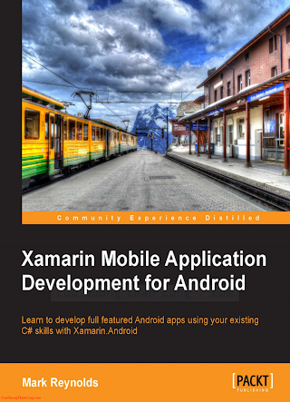 1783559160 {D7ED0B50} Xamarin Mobile Application Development for Android [Reynolds 2014-01-14].pdf