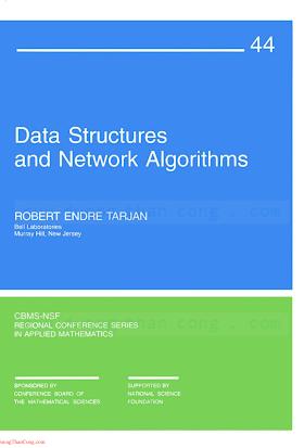 0898711878 {E1F13F3C} Data Structures and Network Algorithms [Tarjan 1987-01-01].pdf