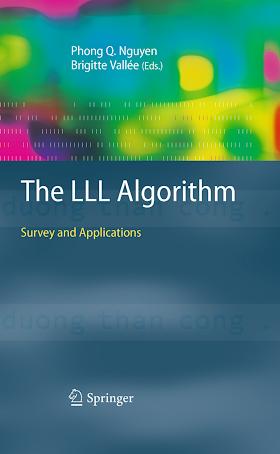 3642022944 {391A0B8A} The LLL Algorithm_ Survey and Applications [Nguyen _ Valée 2009-12-02].pdf