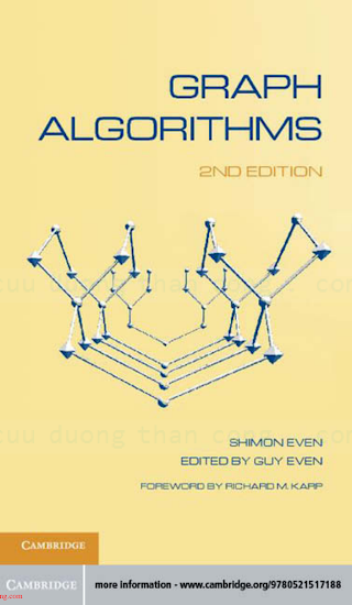 0521736536 {6187CE06} Graph Algorithms (2nd ed.) [Even _ Even 2011-09-19].pdf