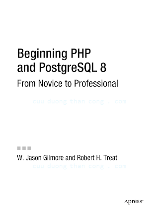 Beginning PHP and PostgreSQL 8 - From Novice to Professional (2006).pdf