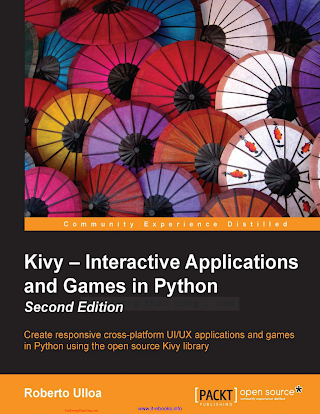 Kivy - Interactive Applications and Games in Python, 2nd Edition.pdf
