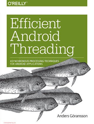 1449364136 {FFA46CD0} Efficient Android Threading_ Asynchronous Processing Techniques for Android Applications [Göransson 2014-06-13].pdf