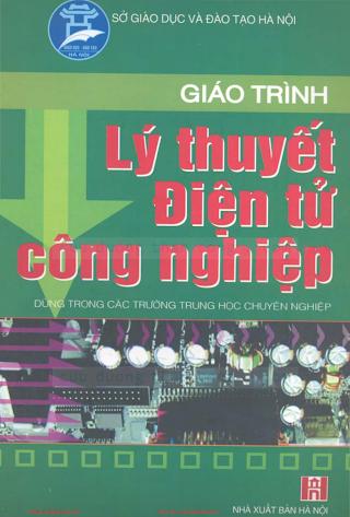 THCN.Giáo Trình Lý Thuyết Điện Tử Công Nghiệp - Ks. Chu Khắc Huy, 158 Trang.pdf