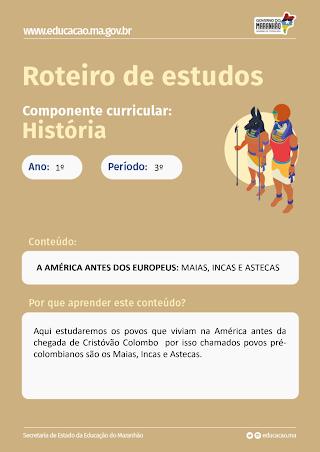 A AMÉRICA ANTS DOS EUROPEUS: ASTECAS, INCAS, MAIAS E TUPIS