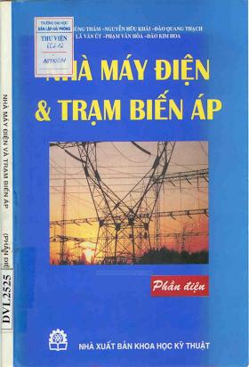 Nhà Máy Điện & Trạm Biến Áp - Nguyễn Hữu Khái, 278 Trang.pdf