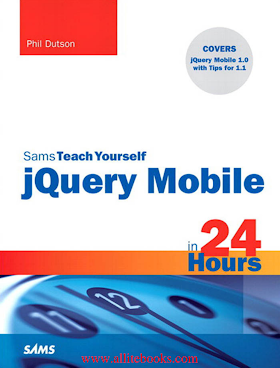 Sams Teach Yourself jQuery Mobile in 24 Hours.pdf