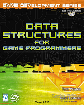 1931841942 {DBF828C9} Data Structures for Game Programmers [Penton 2002-11-25].pdf