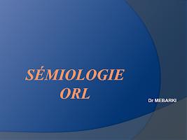 01-Sémiologie ORL.ppt