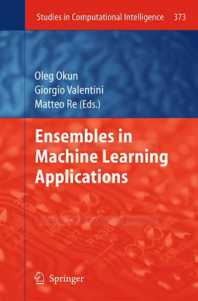 Ensembles in Machine Learning Applications [Okun, Valentini _ Re 2011-09-07].pdf