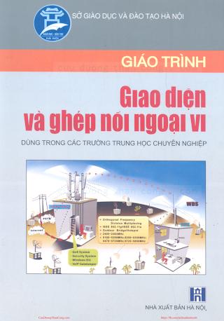 THCN.Giáo Trình Giao Diện Ghép Nối Ngoại Vi - Ts.Phó Đức Toàn, 132 Trang.pdf