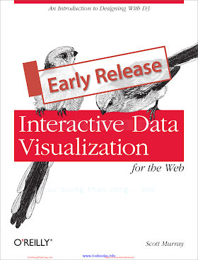 Interactive Data Visualization for the Web_ An Introduction to Designing with D3 [Murray 2013-04-05] (early release).pdf