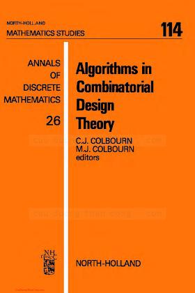 0444878025 {A9E79C7D} Algorithms in Combinatorial Design Theory [Colbourn _ Colbourn 1985-09].pdf