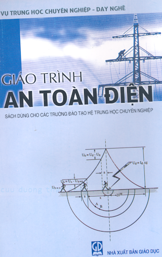 THCN.Giáo Trình An Toàn Điện  - Ts.Nguyễn Đình Thắng, 129 Trang.pdf