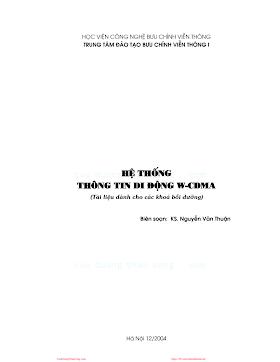 BCVT.Hệ Thống Thông Tin Di Động W-CDMA - Ks. Nguyễn Văn Thuận, 183 Trang.pdf