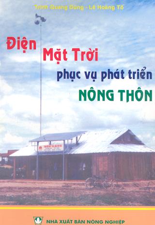 Điện Mặt Trời Phục Vụ Phát Triển Nông Thôn - Trịnh Quang Dũng, 120 Trang.pdf