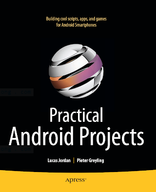 1430232439 {C1823394} Pratical Android Projects [Jordan _ Greyling 2011-02-21].pdf