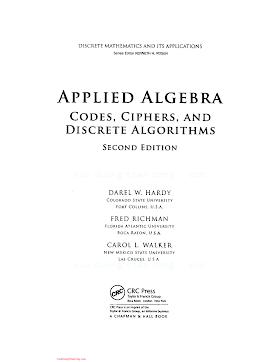 1420071424 {BDDA1BCB} Applied Algebra_ Codes, Ciphers, and Discrete Algorithms (2nd ed.) [Hardy, Richman _ Walker 2009-02-17].pdf