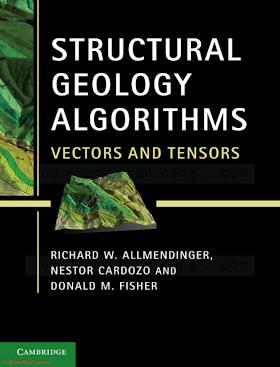 1107012007, 1107401380 {6125C02F} Structural Geology Algorithms_ Vectors and Tensors [Allmendinger, Cardozo _ Fisher 2012-01-16].pdf
