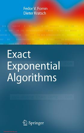 364216532X {9B825962} Exact Exponential Algorithms [Fomin _ Kratsch 2010-10-27].pdf