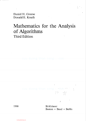 0817635157 {A546831D} Mathematics for the Analysis of Algorithms (3rd ed.) [Greene _ Knuth 1990-09-01].pdf
