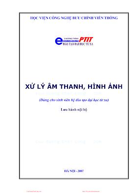 BCVT.Xử Lý Âm Thanh Hình Ảnh - Ts. Nguyễn Thanh Bình & Ths. Nguyễn Quốc Bảo, 175 Trang.pdf