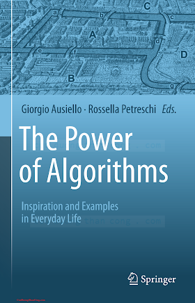 3642396518 {CC253BA0} The Power of Algorithms_ Inspiration and Examples in Everyday Life [Ausiello _ Petreschi 2013-11-22].pdf