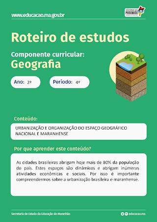 URBANIZAÇÃO E ORGANIZAÇÃO DO ESPAÇO GEOGRÁFICO NACIONAL E MARANHENSE
