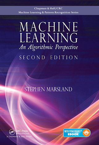 Machine Learning_ An Algorithmic Perspective (2nd ed.) [Marsland 2014-10-08].pdf