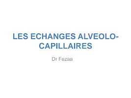 Echanges alveolo capillaire physio respiratoire.pdf