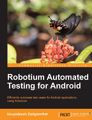 178216801X {09301FC1} Robotium Automated Testing for Android [Zadgaonkar 2013-11-22].pdf