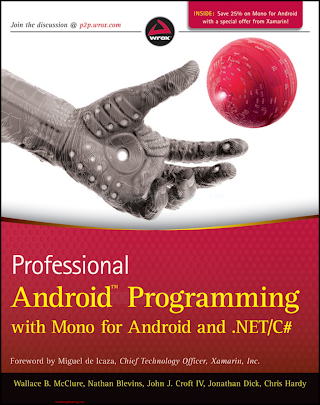 1118026438 {CC332562} Professional Android Programming with Mono for Android and .NET_C# [McClure, Blevins, Croft, Dick _ Hardy 2012-04-03].pdf