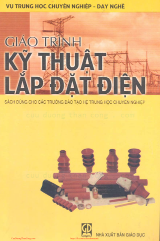 THCN.Giáo Trình Kỹ Thuật Lắp Đặt Điện - Ts. Phan Đăng Khải, 181 Trang.pdf