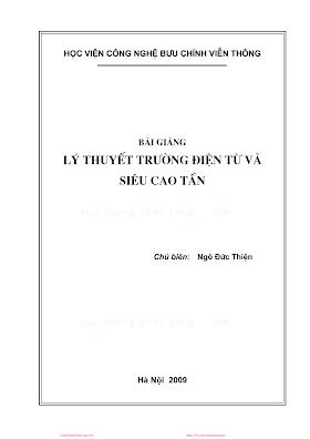 BCVT.Bài Giảng Lý Thuyết Trường Điện Tử Và Siêu Cao Tần - Ngô Đức Thiện, 157 Trang.pdf