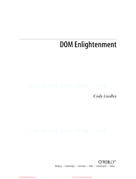 DOM Enlightenment_ Exploring JavaScript and the Modern DOM [Lindley 2013-03-03].pdf