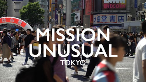 Weekly Mission Video - Mission Unusual Tokyo