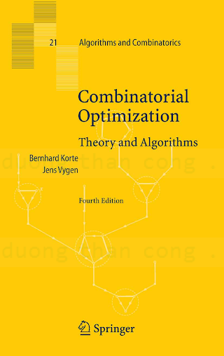 3540718435 {11A800AA} Combinatorial Optimization_ Theory and Algorithms (4th ed.) [Korte _ Vygen 2007-11-29].pdf