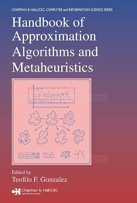 0262633248 {464277FE} Handbook of Approximation Algorithms and Metaheuristics [Gonzalez 2007-01-05].pdf