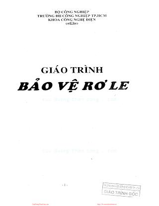 ĐHCN.Giáo Trình Bảo Vệ Rơ Le - Nhiều Tác Giả, 117 Trang.pdf