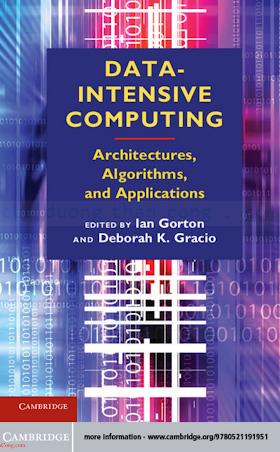 0521191955 {2FB0D833} Data-Intensive Computing_ Architectures, Algorithms, and Applications [Gorton _ Gracio 2012-10-29].pdf