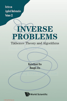 9814596191 {FD3E636C} Inverse Problems_ Tikhonov Theory and Algorithms [Ito _ Jin 2014-10-23].pdf
